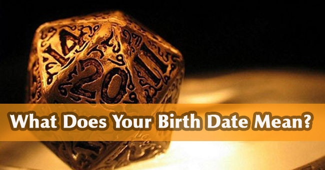 What Does Your Birth Date Mean?