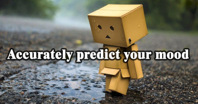 Accurately predict your mood